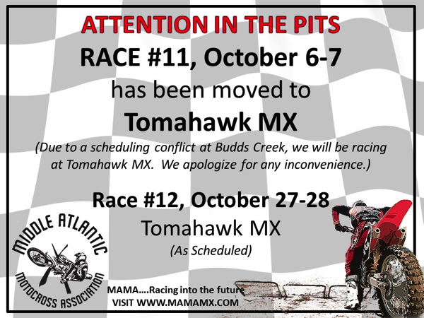 Race #11 October 6-7 moved to Tomahawk MX!